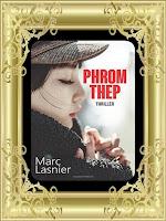 http://unpeudelecture.blogspot.com/2017/06/phrom-thep-de-marc-lasnier.html