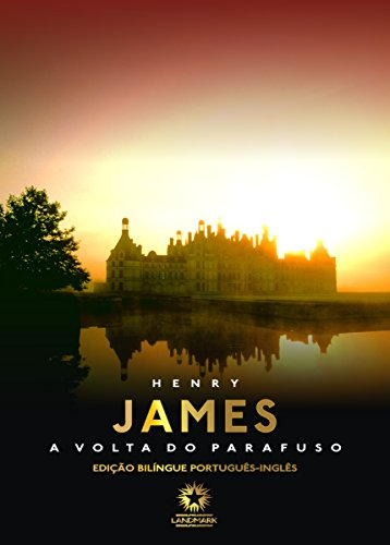 A volta do parafuso The turn of the screw Henry James