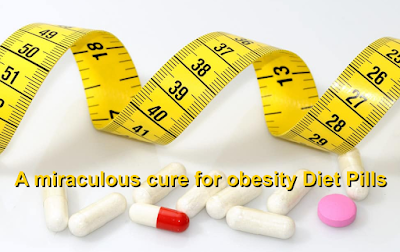 A Miraculous Cure For Obesity Diet Pills