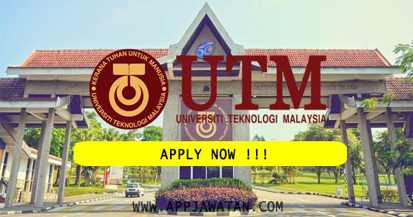 Jawatan Kosong di Universiti Teknologi Malaysia (UTM)