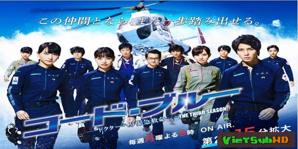 Phim Tín Hiệu Xanh (phần 3) Tập 10 VietSub HD | Code Blue (season 3) 2017