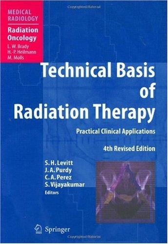 Cơ sở kỹ thuật của xạ trị, Các ứng dụng Thực tế Lâm sàng 4e