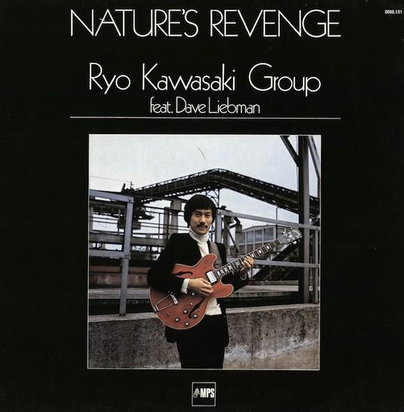 Ryo Kawasaki - Nature's Revenge (1978-MPS)