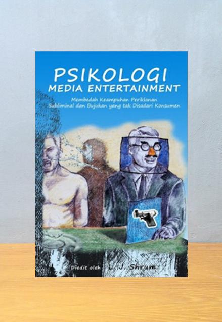 PSIKOLOGI MEDIA ENTERTAINMENT, LJ. Shurm