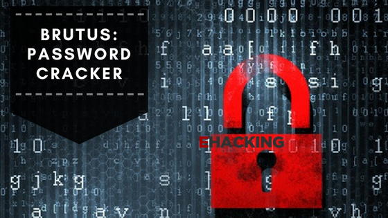 Brutus: The Password Cracker - The World of IT & Cyber Security