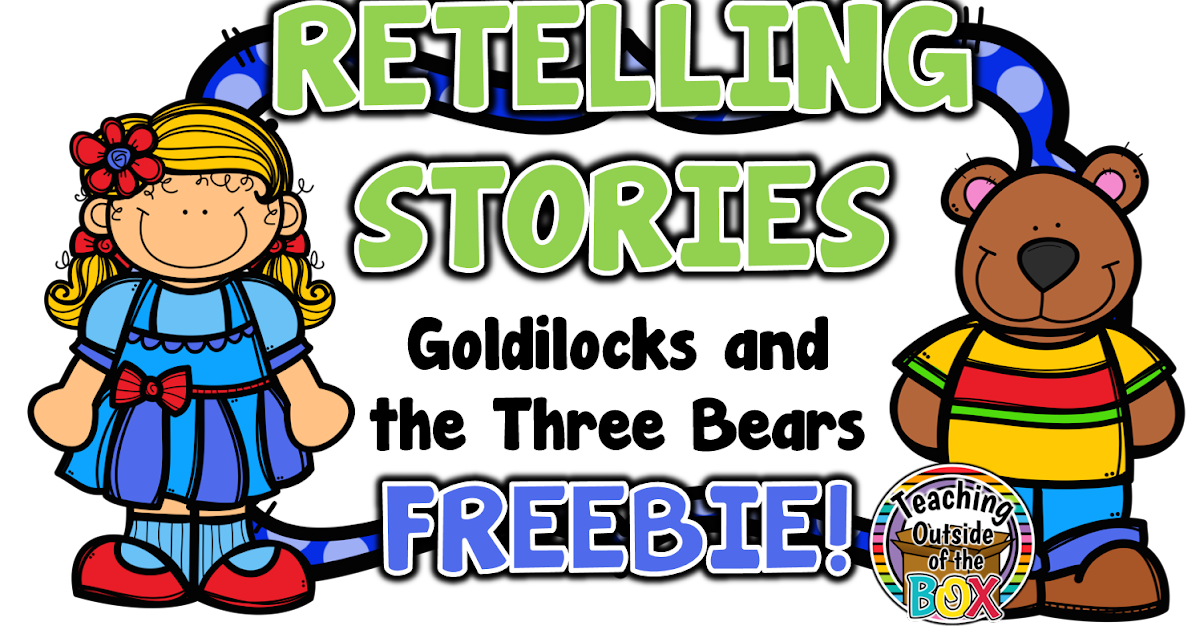 teaching outside of the box retelling stories goldilocks and rh teaching outsideofthebox blogspot com goldilocks and the three bears clipart free goldilocks and the three bears clipart