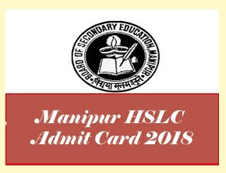 HSLC Hall ticket 2018, HSLC Hall ticket 2018 Download, BSEM Hall tickets 2018, BSEM HSLC Hall ticket 2018, BSEM  HSLC Hall tickets 2018