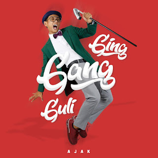 Ajak - Ging Gang Guli MP3