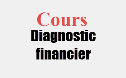 Diagnostic financier | Cours Diagnostic financier