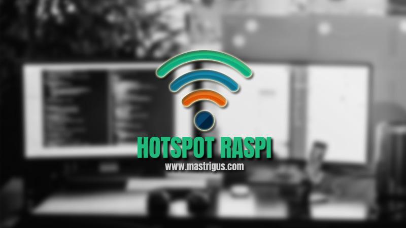Cara Membuat Wifi Hotspot Raspberry 3