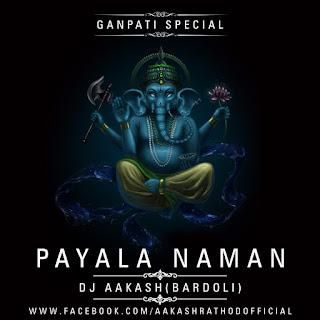 Payala-Naman-Dj-Aakash-Bardoli