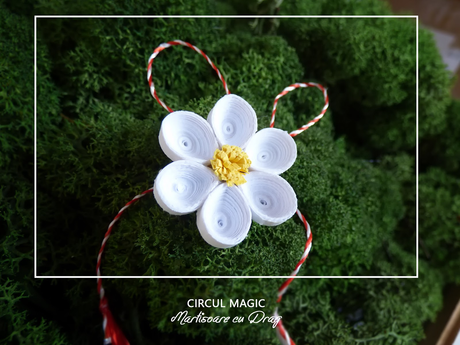 Circul Magic - Martisoare Quilling 2017 - Margareta