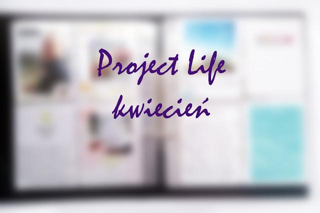 Project life w kwietniu
