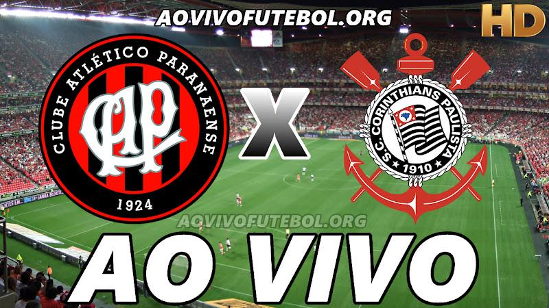 Assistir Atlético Paranaense x Corinthians Ao Vivo HD