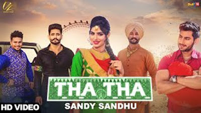 Tha Tha Lyrics - Sandy Sandhu | Punjabi Songs | Leinster Productions