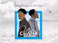 Fancy Gadam Feat Mr Eazi - Yakachana (Where U Dey Go)(AfroNaija) [Download]