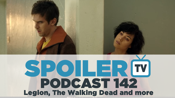 STV Podcast 142 - Legion,Walking Dead, Supergirl and more