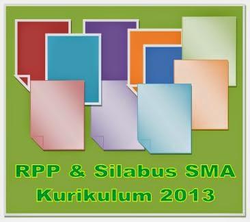 RPP SMA Kurikulum 2013 Dan Silabus Lengkap Semua Pelajaran
