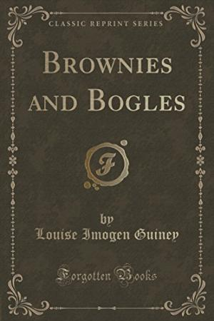 https://archive.org/stream/browniesbogles00guinuoft#page/n5/mode/2up/search/brownies+and+bogles