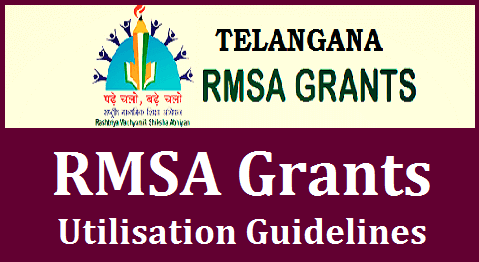 TS Rc Rc 5580 RMSA Annual Grants Utilisation Guidelines/Norms | Telangana Rashtriya Madhyamika Shiksha Abhiyan RMSA Grants Released and also Norms for Utilisation of those funds through School Management Development Committee SMDC | Certain Instructions issued on Utilisation of RMSA Grants by Directorate of School Education Telangana State ts-rc-rc-5580-rmsa-annual-grants-utilisation-norms-guidelines