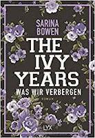 https://www.amazon.de/Ivy-Years-verbergen-Ivy-Years-Reihe-Band/dp/373630787X/ref=sr_1_1?ie=UTF8&qid=1532936846&sr=8-1&keywords=the+ivy+years+2