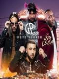 Ghetto Phénomène-La Vida Loca 2017