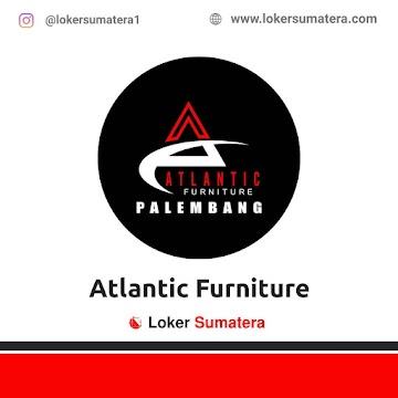 Lowongan Kerja Palembang, Atlantic Furniture Juni 2021