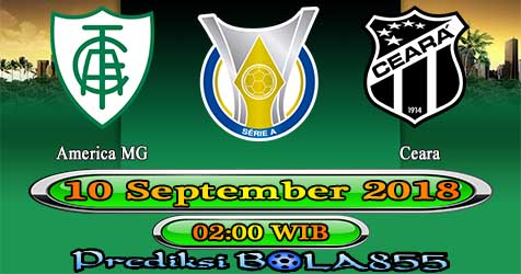 Prediksi Bola855 America MG vs Ceara 10 September 2018