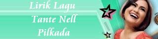 Tante Nell - Pilkada