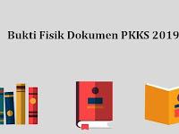Bukti Fisik Dokumen PKKS 2019