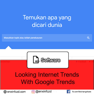 Looking Internet Trends With Google Trends