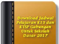 Download Jadwal Pelajaran K13 dan KTSP Gabungan Untuk Sekolah Dasar 2017