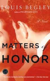 http://edith-lagraziana.blogspot.com/2013/01/matters-of-honor-by-louis-begley.html
