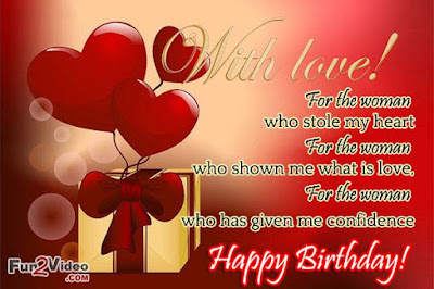 Happy Birthday Wishes And Quotes For the Love Ones: for the woman who stole my heart