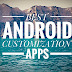 A List of Best Android Customization Apps