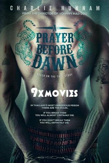 A Prayer Before Dawn 2017 English 720p WEB-DL 950MB ESubs