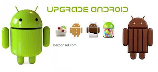 tutorial upgrade android OS, cara upgrade android jelly bean ke kitkat, cara upgrade android kitkat ke lollipop