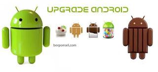 tutorial upgrade android OS, cara upgrade android jelly bean ke kitkat, cara upgrade android kitkat ke lollipop