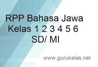 RPP Bahasa Jawa Kelas 1 2 3 4 5 6 SD/ MI