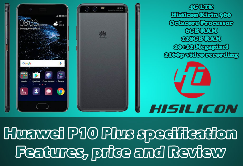 Huawei p10 plus specficition and review