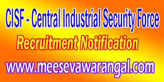 CISF (Central Industrial Security Force) Recruitment Notification