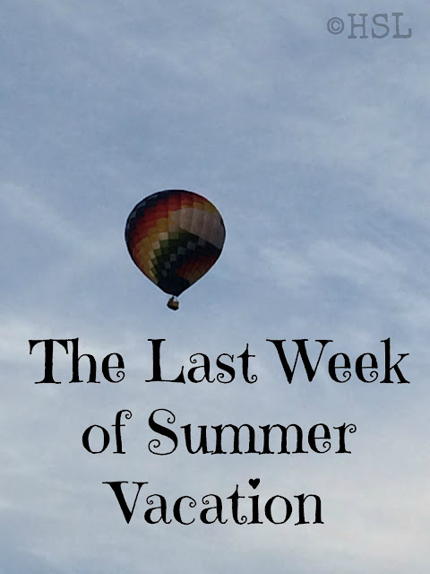 The last week of summer vacation, weekly wrap-up, homeschooling