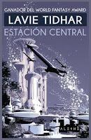"""Estación Central"" de Lavie Tidhar"