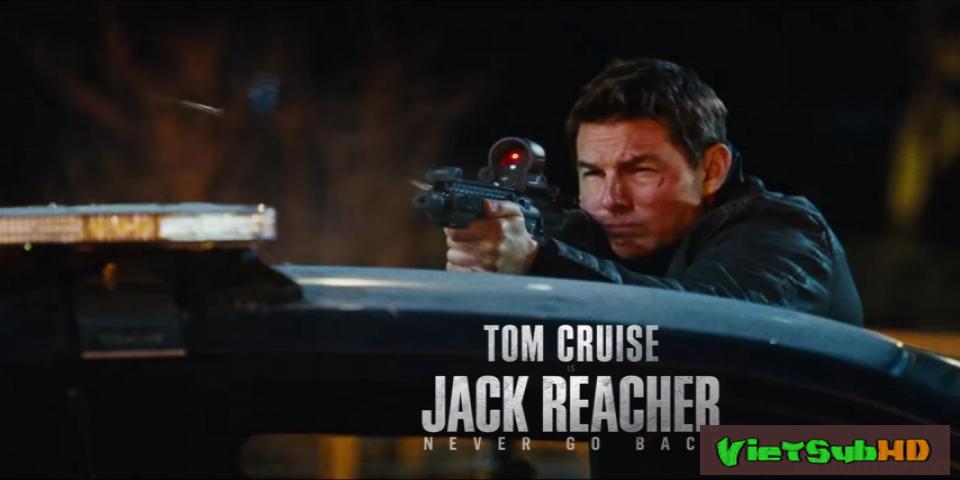 Phim Jack Reacher: Không Quay Đầu VietSub HD | Jack Reacher: Never Go Back 2016