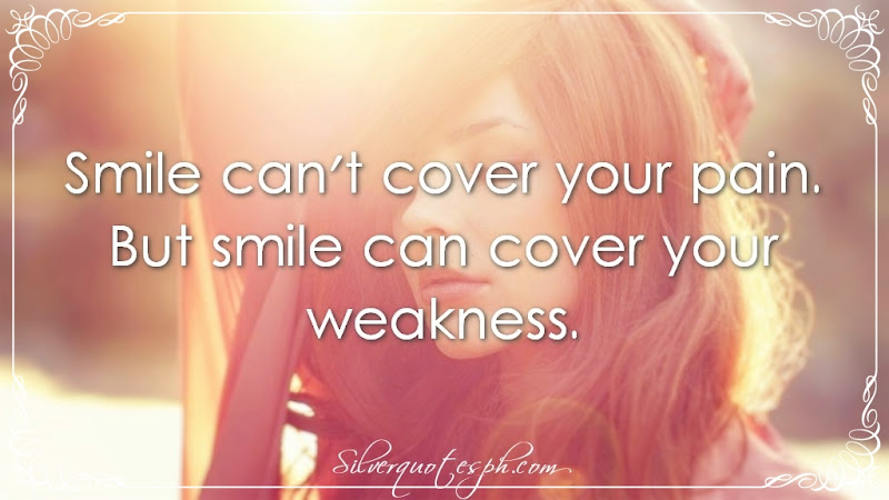 Smile Can't Cover Your Pain