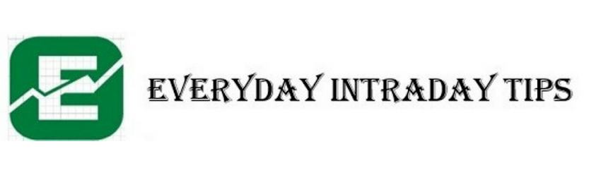 Everyday Intraday Tips