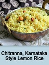 Chitranna,Karnataka Lemon Rice