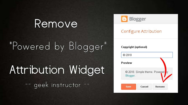 "Remove ""Powered by Blogger"" attribution widget"