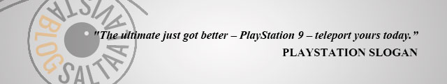 PlayStation Slogan The Ultimate Just Got Better PlayStation 9 Teleport Yours Today