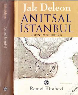 Jak Deleeon - Anıtsal İstanbul - Gezgin Rehberi